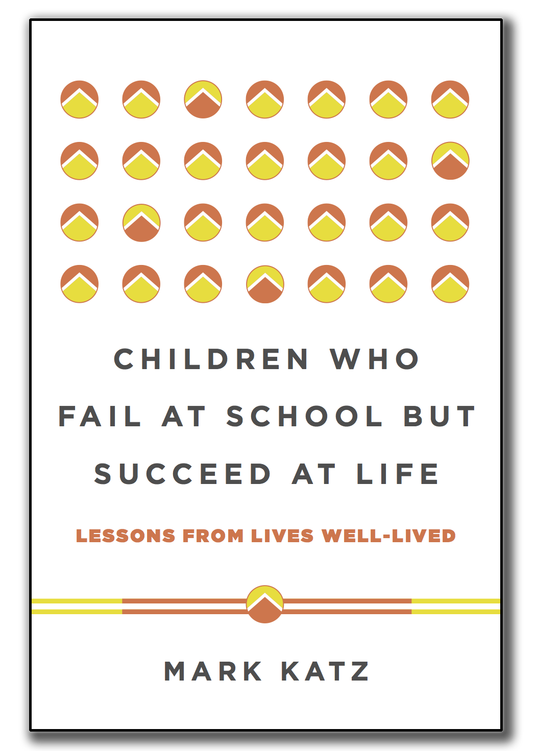 Children Who Fail at School but Succeed at Life book cover
